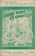 Partition Johann STRAUSS Lucien BOYER : Aimer Boire Et Chanter - Partituras