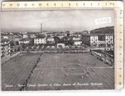 PO9165D# TORINO - NUOVO CAMPO SPORTIVO DI CORSO SPEZIA ED OSPEDALE MOLINETTE - STADI CALCIO FOOTBALL  No VG - Stadiums & Sporting Infrastructures