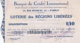 Billet De LOTERIE NATIONALE De 1934 De La Banque De Crédit International, 15 Rue Feydeau Paris (2e) - Voir Description - Billets De Loterie