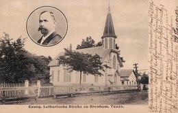 Evang. Lutherische Kirche Zu Brenham, Texas. - Vereinigte Staaten