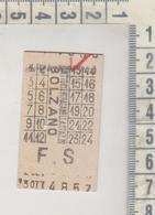 Biglietto Ticket Buillet Napoli Ferrovie Dello Stato Entrata Stazione Di Bolzano 1948 - Railway
