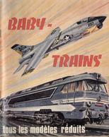 Catalogue BABY TRAINS 1968? Tous Les Modèles Réduits Trains Avions Bateaux - Livres Et Magazines