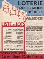 ¤¤   -   Publicité De La LOTERIE Des Régions Libérées De 1934   -   Voir Description   -   ¤¤ - Billets De Loterie