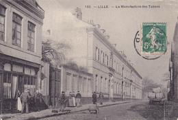 CPA 59 @ LILLE - La Manufacture Des Tabacs En 1913 - Nettoyeur Des Rues - Métiers - Lille