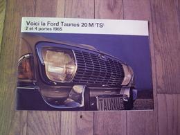 """FORD TAUNUS 20 M  """" TS """"  1965  CATALOGUE 14 PAGES  21 X 29.5  FRANCE  En Parfait état - Pubblicitari"""