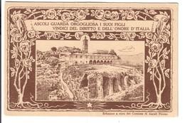 ASCOLI PICENO (AP)  Guarda Orgogliosa I Suoi Figli Vindici Del Diritto E Dell'onore D'italia Non  Viaggiata  C.2117 - Ascoli Piceno