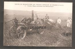 Centre De Readaptation Aux Travaux Agricoles De GRIGNON  Tracteur Mogul Actionnant Une Moissonneuse - Grignon