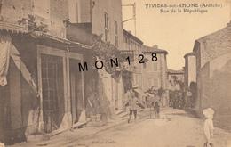 VIVIERS SUR RHONE (07)  RUE DE LA REPUBLIQUE - Viviers
