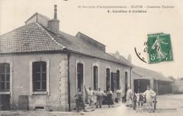 CPA (21) DIJON  Caserne Dufour  Cantine Et Cuisine - Dijon