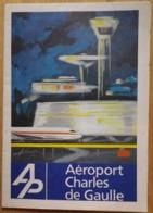 Aéroport CHARLES DE GAULLE Roissy Prospectus 1979 Réf. 555.24.87 - CDG Airport - Trasporti