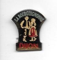 Pin's  Ville, Musique  Groupe  Folklorique  LA  BOURGUIGNONNE, DIJON  ( 21 ) - Musik