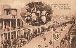 (CM).Tripoli Italiana.Ingresso Degli Ascari Eritrei.F.to Piccolo.Viaggiata - Altre Guerre