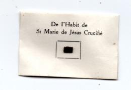 Relique De L'Habit De Sr  Marie De Jésus Carmel Bethleem - Religion & Esotérisme