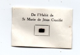 Relique De L'Habit De Sr  Marie De Jésus Carmel Bethleem - Religión & Esoterismo