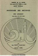 INVENTAIRE DES ARCHIVES DU LEVANT  SERVICE HISTORIQUE ARMEE DE TERRE 1917 1946 LIBAN SYRIE - Libros