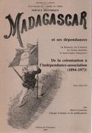 INVENTAIRE DES ARCHIVES DE MADAGASCAR ET DEPENDANCES REUNION COMORES TAF SERVICE HISTORIQUE ARMEE DE TERRE 1894 1973 - Libros