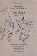 INVENTAIRE DES ARCHIVES DES GOUMS 1906 1958 SERVICE HISTORIQUE ARMEE DE TERRE - Libros