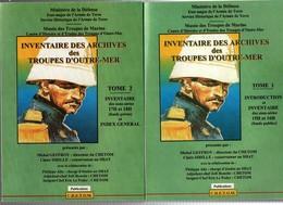 INVENTAIRE DES ARCHIVES DES TROUPES D OUTRE MER  SERVICE HISTORIQUE ARMEE DE TERRE TROUPES DE MARINE - Books