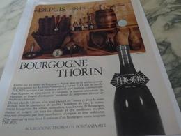 ANCIENNE PUBLICITE DEPUIS 1843 VIN LES  BOURGOGNES  THORIN 1967 - Publicités
