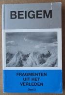 Beigem - Fragmenten Uit Het Verleden - Deel 2 - 1994 Theo H.A. Slachmuylders / N° 572/600 - Histoire