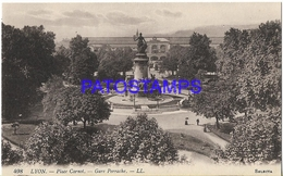 131964 FRANCE LYON  STATION TRAIN PERRACHE AND SQUARE CARNOT POSTAL POSTCARD - Francia