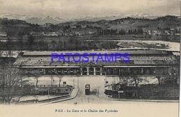 131966 FRANCE PAU STATION TRAIN PYRENEES CHAIN & TRAMWAY POSTAL POSTCARD - Francia