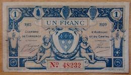 AURILLAC ( 15  ) 1 Franc Chambre De Commerce 1915-1920 - Chambre De Commerce