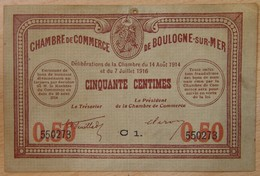Boulogne Sur Mer ( 62 Pas-de-Calais  ) 50 Centimes Chambre De Commerce 1914-1916 - Chambre De Commerce