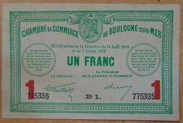 Boulogne Sur Mer ( 62 Pas-de-Calais  ) 1 Franc Chambre De Commerce 1914-1916 - Chambre De Commerce