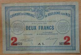 Boulogne Sur Mer ( 62 Pas-de-Calais  ) 2 Francs Chambre De Commerce 1914-1916 - Chambre De Commerce