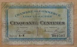 Lons Le Saunier ( 39 - Jura) 50 Centimes Chambre De Commerce 1925 - Chambre De Commerce