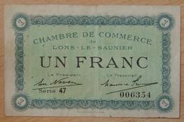 Lons Le Saunier ( 39 - Jura) 1 Franc Chambre De Commerce 1925 - Chambre De Commerce