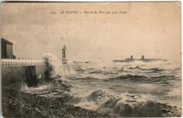 41ik 2030 CPA LE HAVRE - ENTREE DU PORT PAR GROS TEMPS - Le Havre