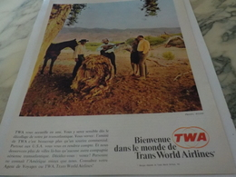 ANCIENNE PUBLICITE BIENVENUE DANS LE MONDE DE TRANS WORLD AIRLINES 1967 - Advertenties