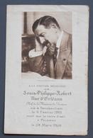 Image Mortuaire - Louis-Philippe-Robert, Duc D'Orléans - Chef De La Maison De France - Twickenham, 1869-Palerme, 1926 - Devotion Images
