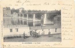 ASNIERES : LE PONT - Asnieres Sur Seine