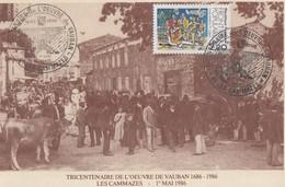 Carte  FRANCE   Tricentenaire  Oeuvre  De  VAUBAN   LES CAMMAZES (81)   1986 - Gedenkstempel