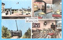 Militaria-Caserne-Quartier Vauban à Besançon (Doubs)-6e Régiment De Dragons-Multivues-Quartier-Char-Cantine-Mess - Barracks