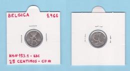 BELGICA  25  CENTIMOS  1.966   CU - NI  KM# 154.1  EBC  / XF    DL-12.400 - 1951-1993: Baudouin I