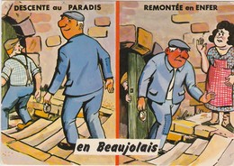HUMOUR En Beaujolais Descente Au Paradis Remontée En Enfer ( Vin ) - Francia