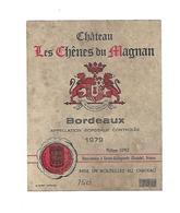 Etiquette De Vin - Chateau Les Chênes Du Magnan - Philippe Lopez à Ste Radegonde - 1979 - Bordeaux