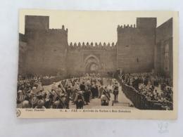 CPA MAROC - FEZ (FES) - 11 A - Arrivée Du Sultan à Bab Dekaken - Fez (Fès)