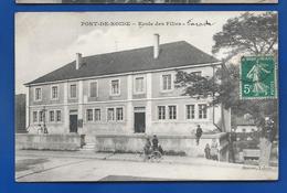 PONT-DE-ROIDE   Ecole Des Filles   Animées     écrite En 1910 - Sonstige Gemeinden