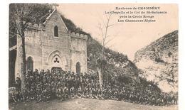 Chambéry -  Chapelle Et Le Col Saint Saturnin Pres La Croix Rouge - Les Chasseurs Alpins  -  CPA ° - Chambery