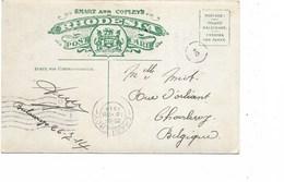 SH 0437. RHODESIA BRITISH SOUTH AFRICA COMPANY 11.8.14 - De BULAWAYO S/CP V. Charleroi - Arr. CHARLEROY 1 - 18.VIII.14 - Invasion