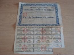 ACTION PART DE FONDATEUR AU PORTEUR TRANSPORTS CAMIONNAGES AUTOMOBILES DE CHAMPAGNE 1919 - Transports