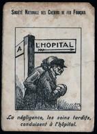 Calendrier Poche 1941 Société Nationale Chemins De Fer Français Années 40 Prévention Soins Hopital Rare état Voir Explic - Calendriers