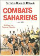 COMBATS SAHARIENS 1955 1962 AFN DESERT MEHARISTE SAHARA COLONIE TOUAREG RECITS GSST CSPA CSP CSPL - Libros