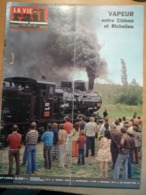 Vie Du Rail 1453 1974 Pantin Bobigny Amboise Chinon Richelieu Ligre Riviere Haworth Acuncagua Riquewihr Turckheim - Trains