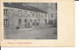 BOHAN - Hôtel WATELET - RARE - Animée - Ed: L. Duparque - 2 Scans. - Vresse-sur-Semois
